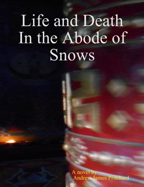 (ebook) Life and Death In the Abode of Snows