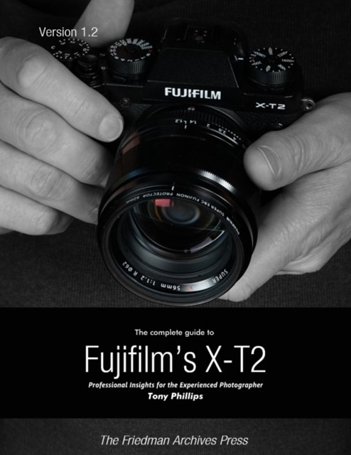 Complete Guide to Fujifilm's X-t2
