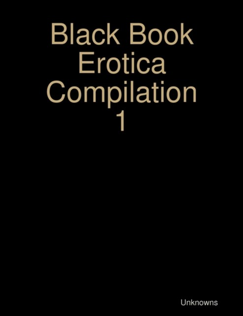 Black Book Erotica Compilation 1