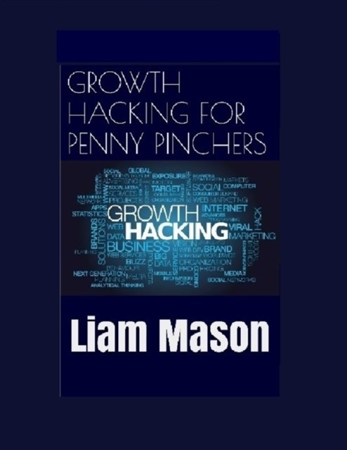 Growth Hacking for Penny Pinchers
