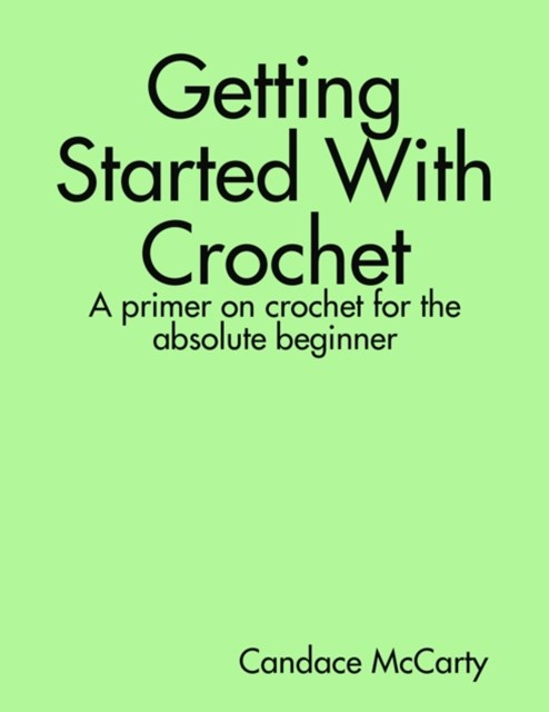 Getting Started With Crochet