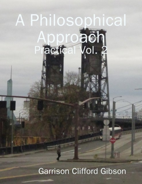 Philosophical Approach - Practical Vol. 2