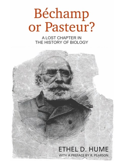 Bechamp or Pasteur?