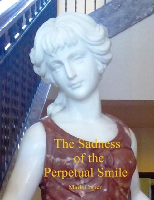 Sadness of the Perpetual Smile