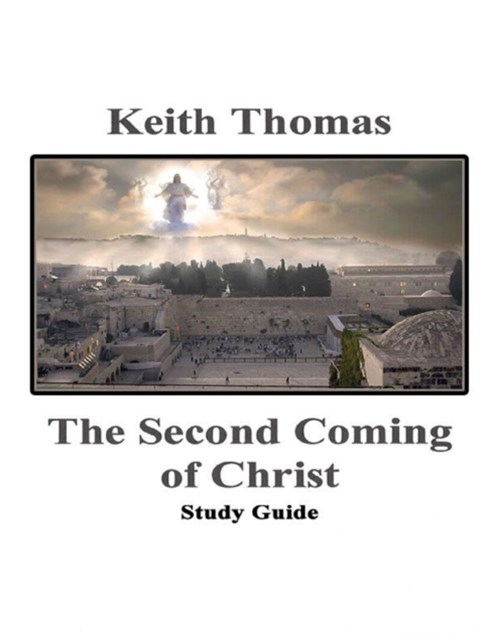 Second Coming of Christ Study Guide