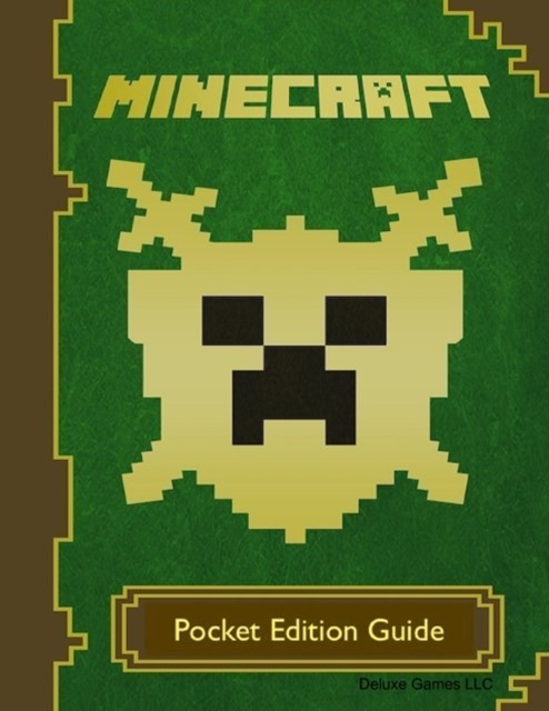 Minecraft: Pocket Edition Guide
