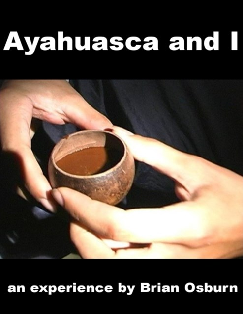Ayahuasca and I