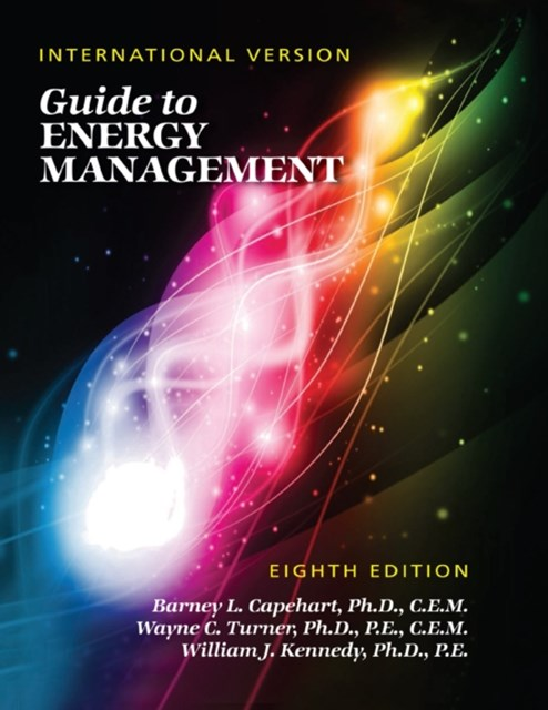 Guide to Energy Management: Eighth Edition, International Version