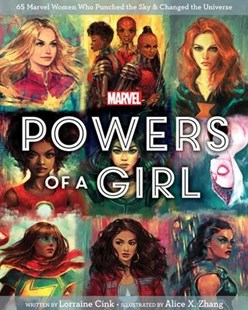 Marvel Powers of a Girl by Lorraine Cink, Alice X. Zhang (9781368025263) - HardCover - Young Adult Contemporary