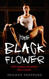 The Black Flower by Holden Sheppard (9781370900978) - PaperBack - Modern & Contemporary Fiction General Fiction