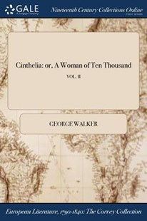 Cinthelia by George Walker (9781375317580) - PaperBack - Reference