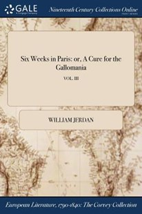 Six Weeks in Paris by William Jerdan (9781375329248) - PaperBack - Reference