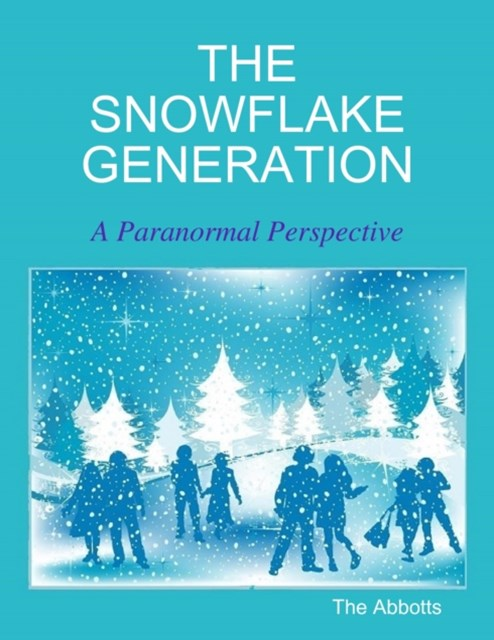 (ebook) Snowflake Generation - A Paranormal Perspective
