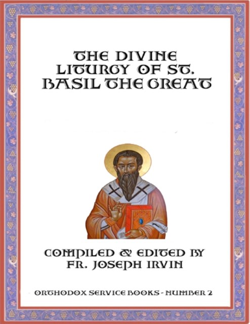 Divine Liturgy of St. Basil the Great: Orthodox Service Books - Number 2