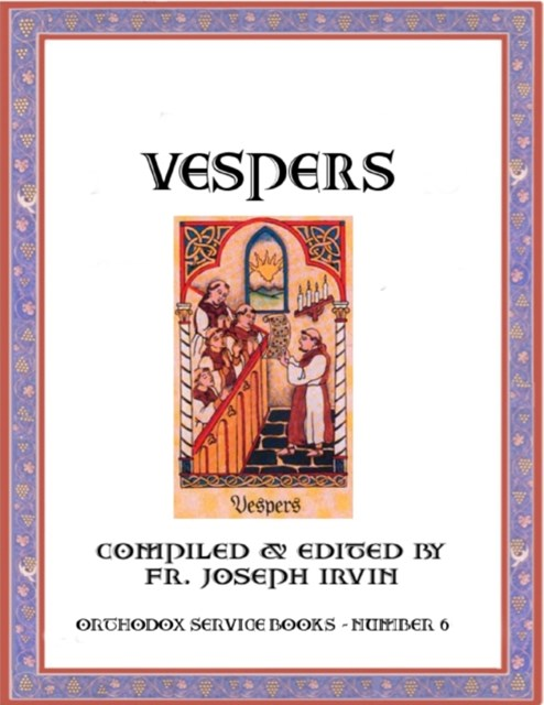 Vespers: Orthodox Service Books - Number 6