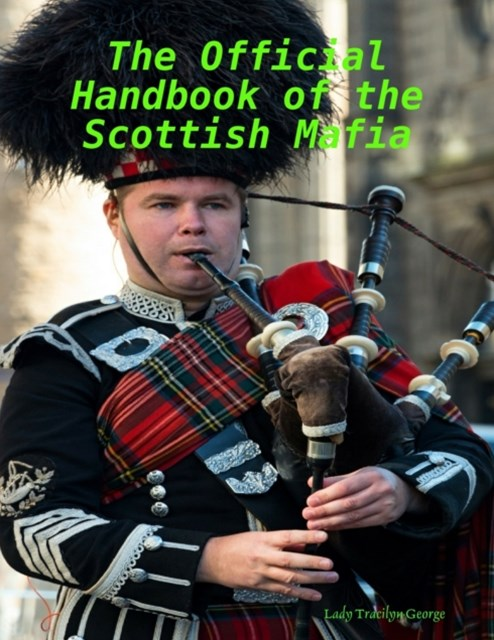 Official Handbook of the Scottish Mafia
