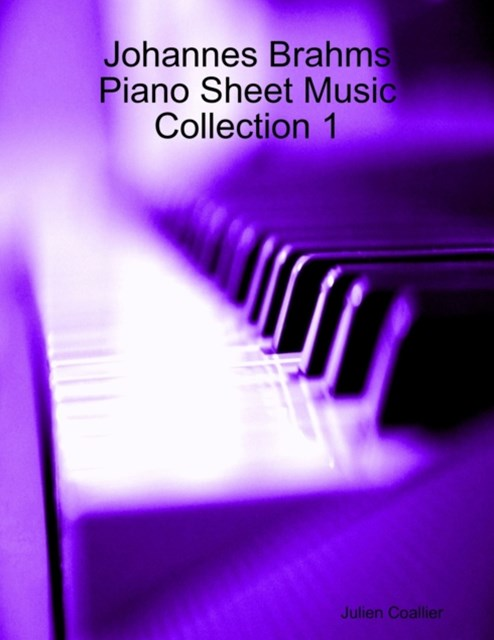 Johannes Brahms Piano Sheet Music Collection 1