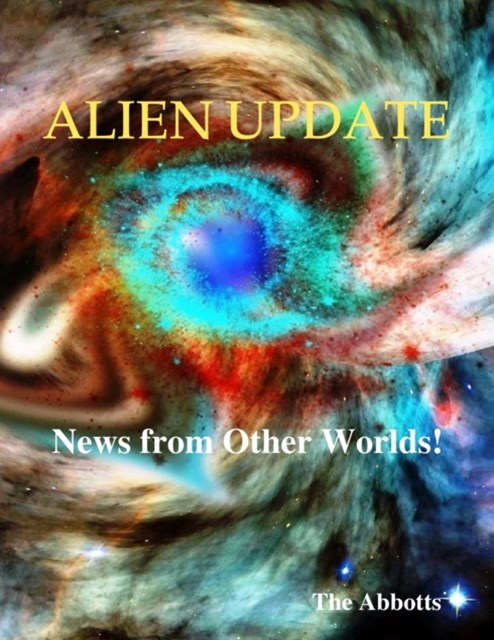 Alien Update - News from Other Worlds!