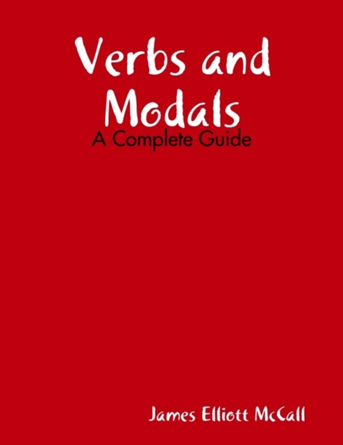 (ebook) Verbs and Modals - A Complete Guide