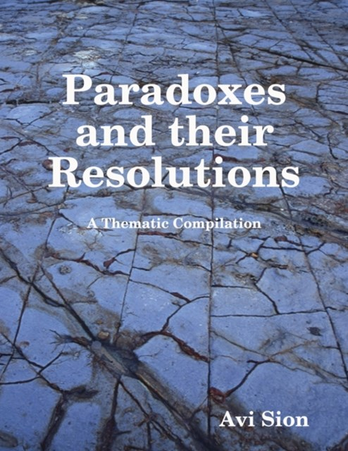 Paradoxes and Their Resolutions