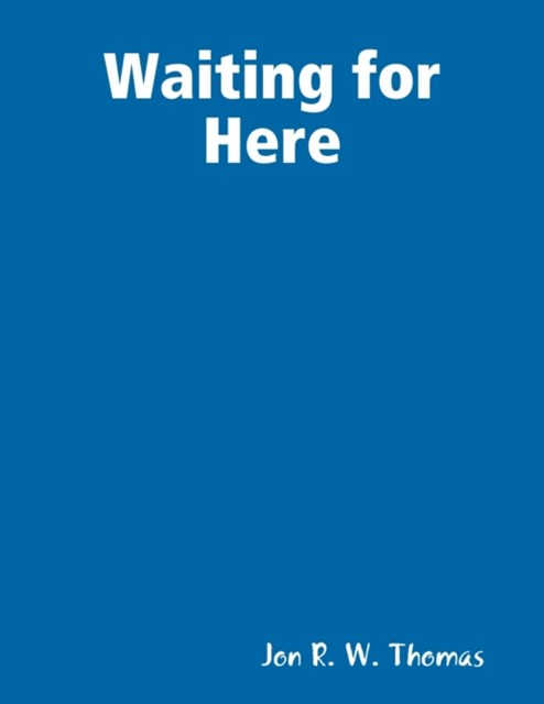 (ebook) Waiting for Here