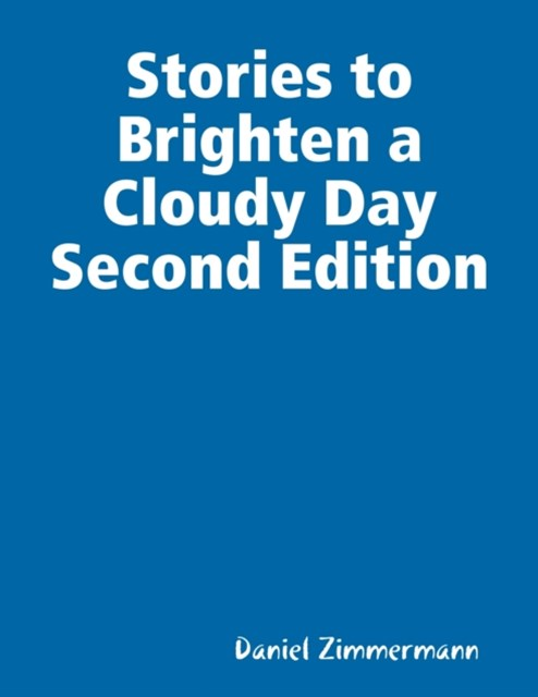 (ebook) Stories to Brighten a Cloudy Day Second Edition