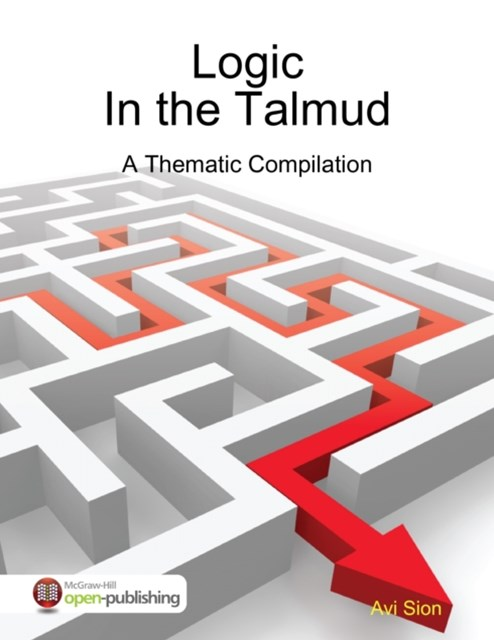 Logic In the Talmud: A Thematic Compilation