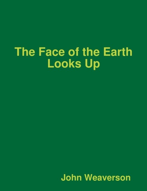 Face of the Earth Looks Up