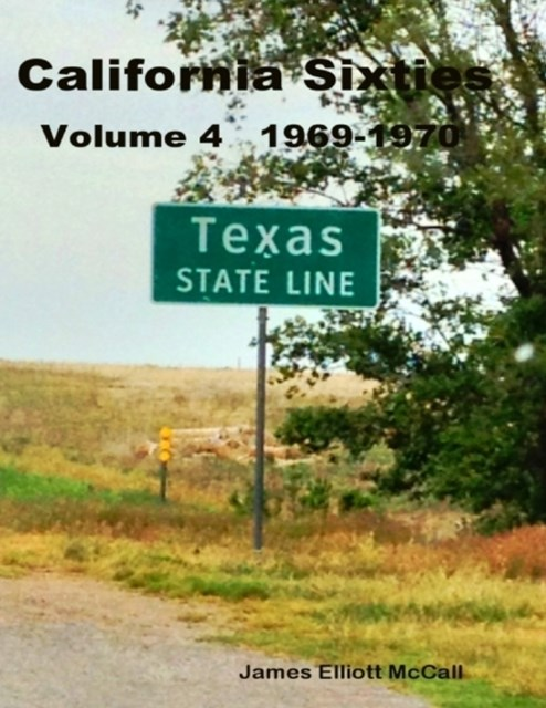 California Sixties  Volume 4  1969-1970