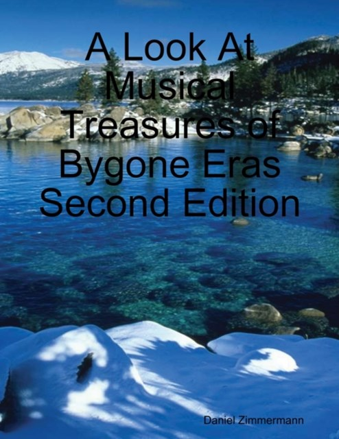 (ebook) Look At Musical Treasures of Bygone Eras Second Edition