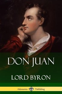 Don Juan by Lord Byron (9781387829378) - PaperBack - Poetry & Drama Poetry