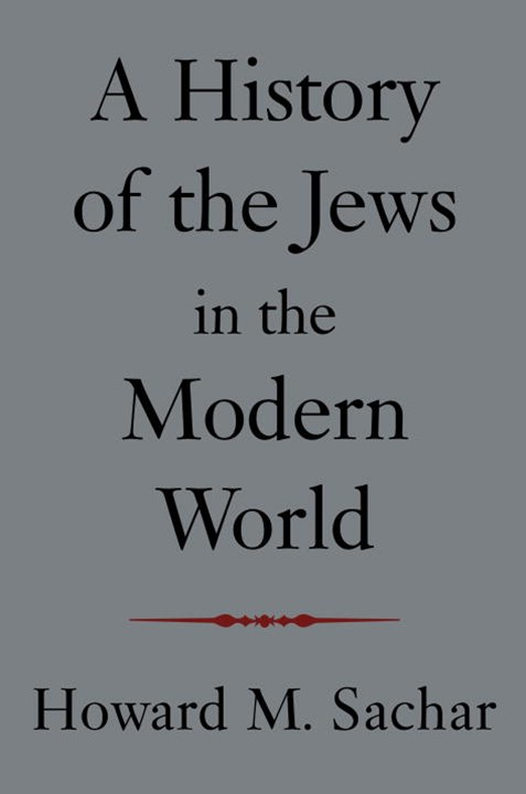 A Hist Of The Jews In Mod Wrld