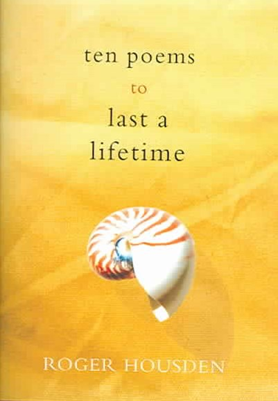 Ten Poems to Last You a Lifetime