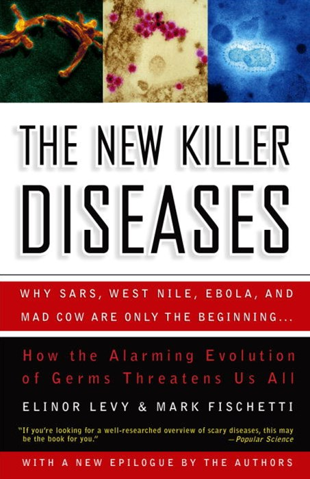 The New Killer Diseases