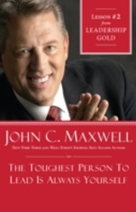 (ebook) Toughest Person To Lead Is Always Yourself - Business & Finance Management & Leadership