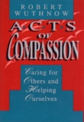 Acts of Compassion