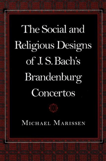 Social and Religious Designs of J. S. Bach's Brandenburg Concertos