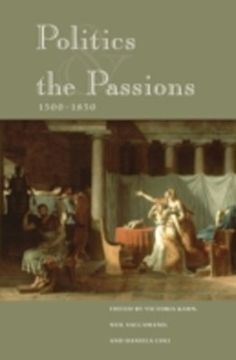 (ebook) Politics and the Passions, 1500-1850