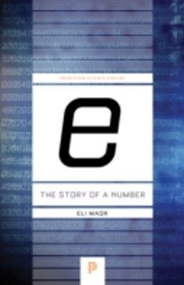 &quote;e:&quote; The Story of a Number
