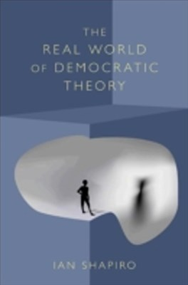 (ebook) Real World of Democratic Theory