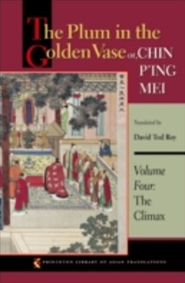 Plum in the Golden Vase or, Chin P'ing Mei, Volume Four