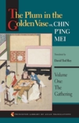 (ebook) Plum in the Golden Vase or, Chin P'ing Mei, Volume One