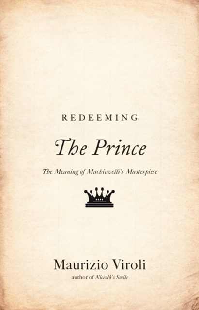 Redeeming &quote;The Prince&quote;