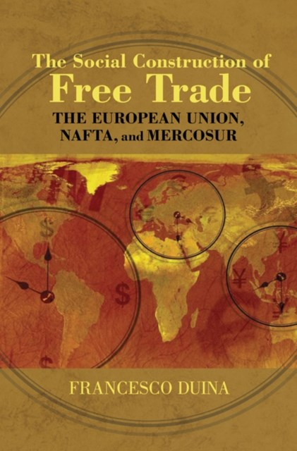 Social Construction of Free Trade