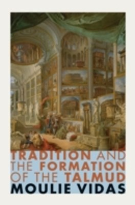 (ebook) Tradition and the Formation of the Talmud