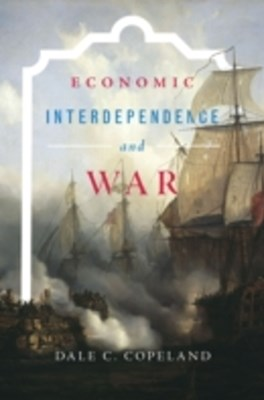 (ebook) Economic Interdependence and War