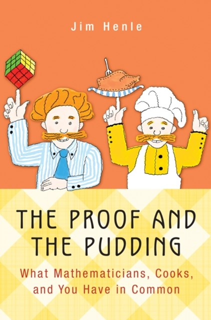 Proof and the Pudding