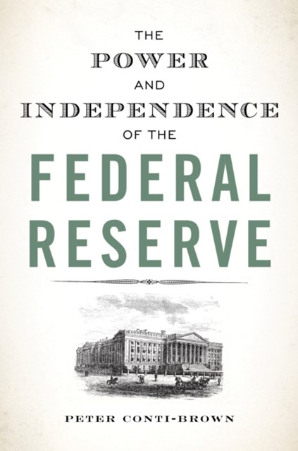 Power and Independence of the Federal Reserve