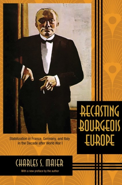 (ebook) Recasting Bourgeois Europe