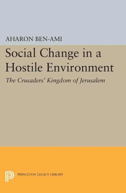 Social Change in a Hostile Environment